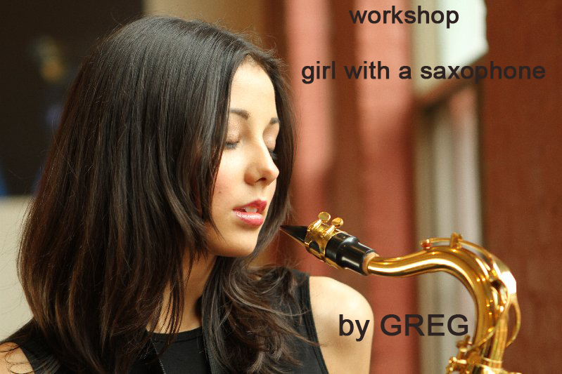Photography workshop in Montreal- The girl with a saxophone. Author Greg. (5)